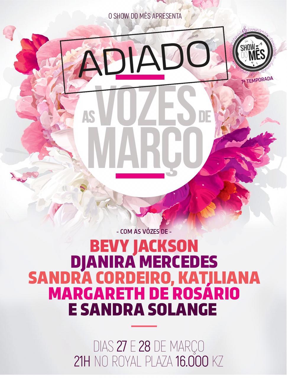 Show do Mês adia concerto 'Vozes de Março'